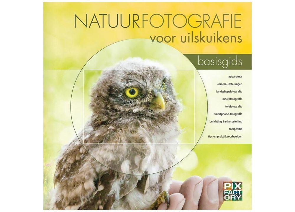 Afbeelding van Birdpix Praktijkboek Natuurfotografie Voor Uilskuikens