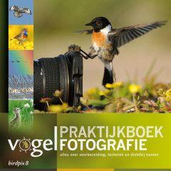 Birdpix Praktijkboek Vogelfotografie