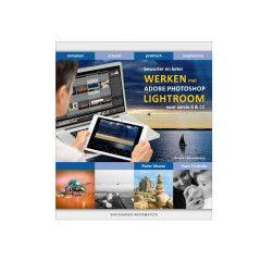 Duuren Bewuster & beter werken met Lightroom 6 en CC - 3e editie