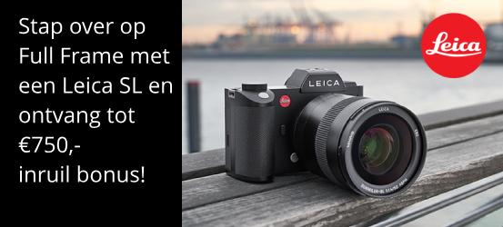 Leica SL Systeem Promotie - Tot €750,- Inruil Bonus