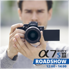 Sony A7S III Roadshow | 12:00 - 14:00