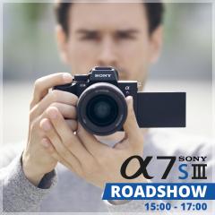 Sony A7S III Roadshow | 15:00 - 17:00