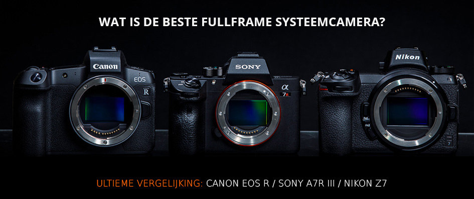 Review: Vergelijk fullframe systeemcamera's